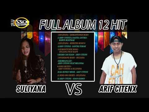1 Jam Full Suliyana Vs Arif Citenx 12 Hit Lagu Banyuwangi Populer