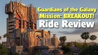 Guardians of the Galaxy - Mission: BREAKOUT! Ride Review | Disney California Adventure
