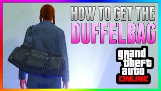 GTA 5 Online: DUFFLE BAG GLITCH! - After Patch 1.35 & 1.27 *NEW* PS3/PS4/Xbox One/Xbox 360/PC