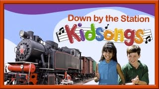 Kidsongs: Down by the Station |top  nursery rhyme from Play Along Songs | Children's songs