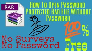 How to open password protected win RAR file. [100%] Proof No Survey. {Hind} by PPS