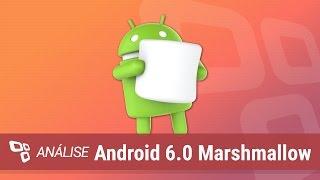 Android 6.0 Marshmallow [Análise] - TecMundo