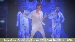 Liveshow Justin Bieber in USA Full HD 2015 - 2016