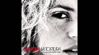 Shakira ft. Alejandro Saenz - La Tortura (Audio)