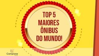 Top 5 Maiores Ônibus do Mundo