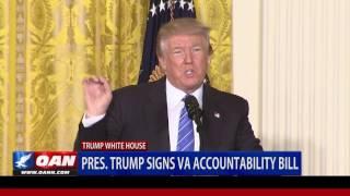 President Trump Signs VA Accountability Bill