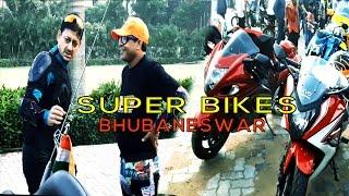 SUPER BIKES | BHUBANESWAR WITH SIDDHANTA MAHAPATRA