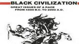 The Destruction of Black Civilizations