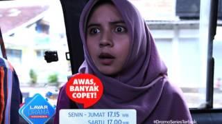 "RCTI Promo Layar Drama Indonesia ""AWAS BANYAK COPET"" Episode 17"