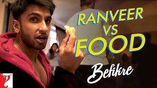 Ranveer vs Food | Behind The Scenes | Befikre | Ranveer Singh | Vaani Kapoor