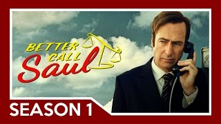 Better Call Saul - Season 1 Recap - Story Summary