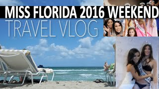 Miss Florida United States VLOG!! Florida Trip: Daytona Beach + Fort Lauderdale + Hollywood