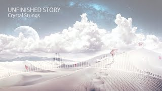 Crystal Strings - Unfinished Story