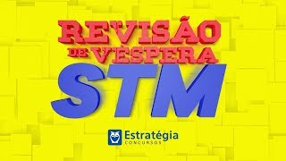 Revisão de Véspera Concurso STM