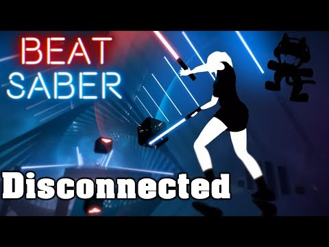 Beat Saber - Disconnected - Pegboard Nerds (custom song)   FC