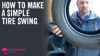 How to make a simple tire swing in 5 minutes!