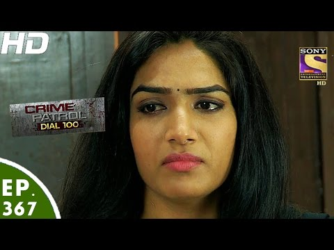 Crime Patrol Dial 100 - क्राइम पेट्रोल - Episode 366 - 16th January, 2017