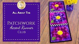Patchwork Accent Runner Club | A Shabby Fabrics Quilting Video