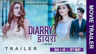 NEW MOVIE-2017 | DIARRY | OFFICIAL TRAILER | Rekha Thapa/Chhulthim Gurung/Sunny Singh