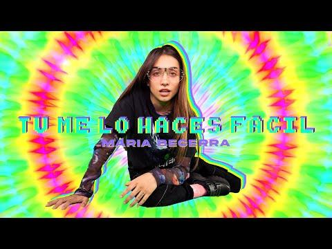 Maria Becerra Tú Me Lo Haces Fácil Official Video