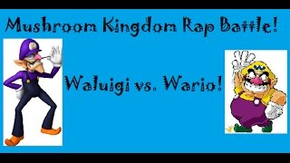 Wario vs. Waluigi Rap Battle!