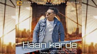 Latest Punjabi Songs ● Haan Karde ● CM Saab ● Punjabi Songs 2017 ● Diginor Punjab