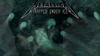 METALLICA - TRAPPED UNDER ICE guitar cover