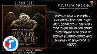 VIVO PA' MORIR - KENDO KAPONI FT ONEILL (VIDEO LYRIC) (RAP)