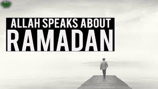 Allah Speaks About Ramadan (Powerful Recitation)