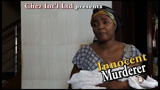 Innocent Murderer - Chioma Chukwuka 2017 Latest Nigerian Nollywood Movir
