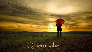 Have You Ever Seen The Rain (Español)