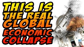 Global Economic COLLAPSE is Happening Right Now! Here's Why.