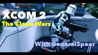 XCOM 2 The Clone Wars Episode 5: Gregor and Echo!!!
