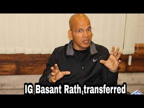 Xxx Mp4 IG Traffic Basant Rath Transferred Alok Kumar To Take Charge As Traffic Chief UNT 3gp Sex
