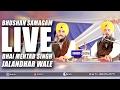 Bhushan Samagam | LIVE REC | Bhai Mehtab Singh Ji | Jalandhar Wale | 2017 | Isher TV | FULL HD