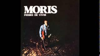 Moris - Fiebre De Vivir - ( 1979 ) - Album Completo - Full Album