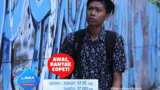 "RCTI Promo Layar Drama Indonesia ""AWAS BANYAK COPET"" Episode 15"