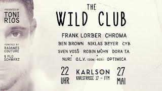 THE WILD CLUB // 27.05. // KARLSON FRANKFURT
