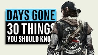Days Gone   30 Things You Need To Know (PS4 Exclusive)