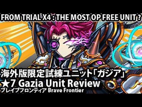 Brave Frontier Gazia Unit Review 【ブレイブフロンティア】海外版限定試練ユニット「ガジア」ユニットレビュー