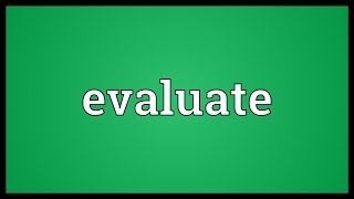 Image result for antonym for evaluate