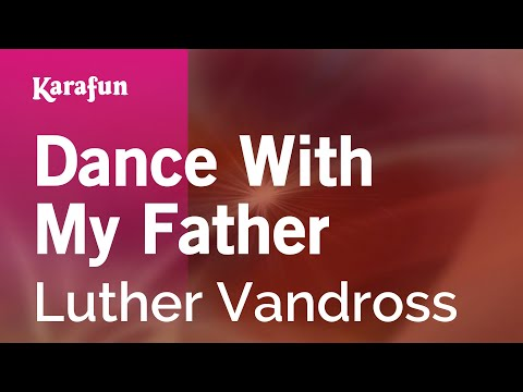 Xxx Mp4 Karaoke Dance With My Father Luther Vandross 3gp Sex