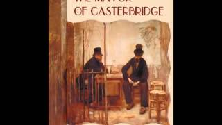 The Mayor of Casterbridge (FULL Audiobook)