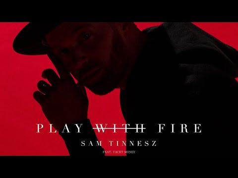 Xxx Mp4 Sam Tinnesz Play With Fire Feat Yacht Money Official Audio 3gp Sex