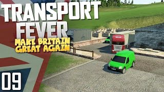 Transport Fever   Make Britain Great Again   Part 9