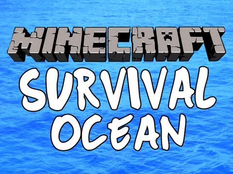 Minecraft Survival Ocean Episode 1