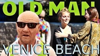 Old Man Disturbs Venice Beach!