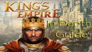 King's Empire | In Depth Guide