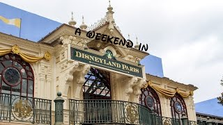 A Weekend in Disneyland Paris 2016