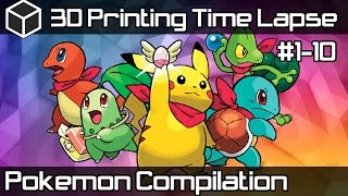 Pokemon 3D Printing Time Lapse Compilation - 3D Printed Pokemon #1-10